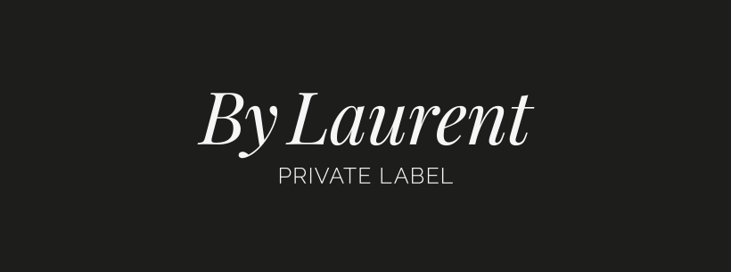 By Laurent - Private Label